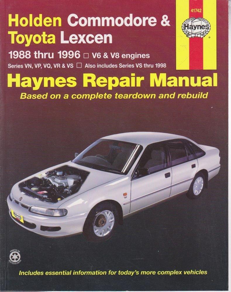 Holden Commodore and Toyota Lexcen Australian Automotive Repair Manual:  1988-1996 (Haynes Automotive Repair Manuals): Tim Imhoff, J. H. Haynes: ...