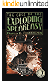 The Case of the Exploding Speakeasy (English Edition)