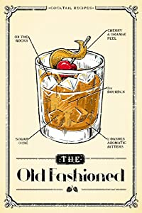 Prohibition, Cocktail Recipe, Old Fashioned 80240 (9x12 Art Print, Wall Decor Travel Poster)