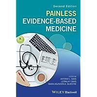 Painless Evidence–Based Medicine