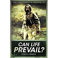 Can Life Prevail?