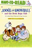Annie and Snowball and the Book Bugs Club (9)