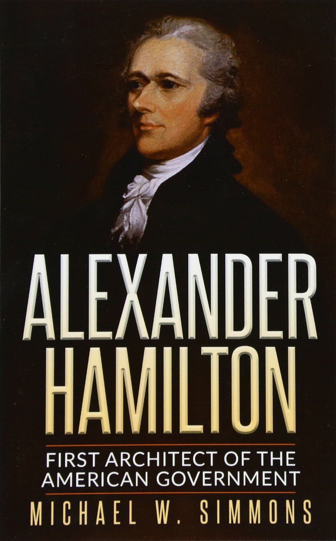 alexander-hamilton-first-architect-of-the-american-government
