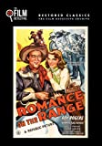 Romance on the Range (The Film Detective Restored Version)