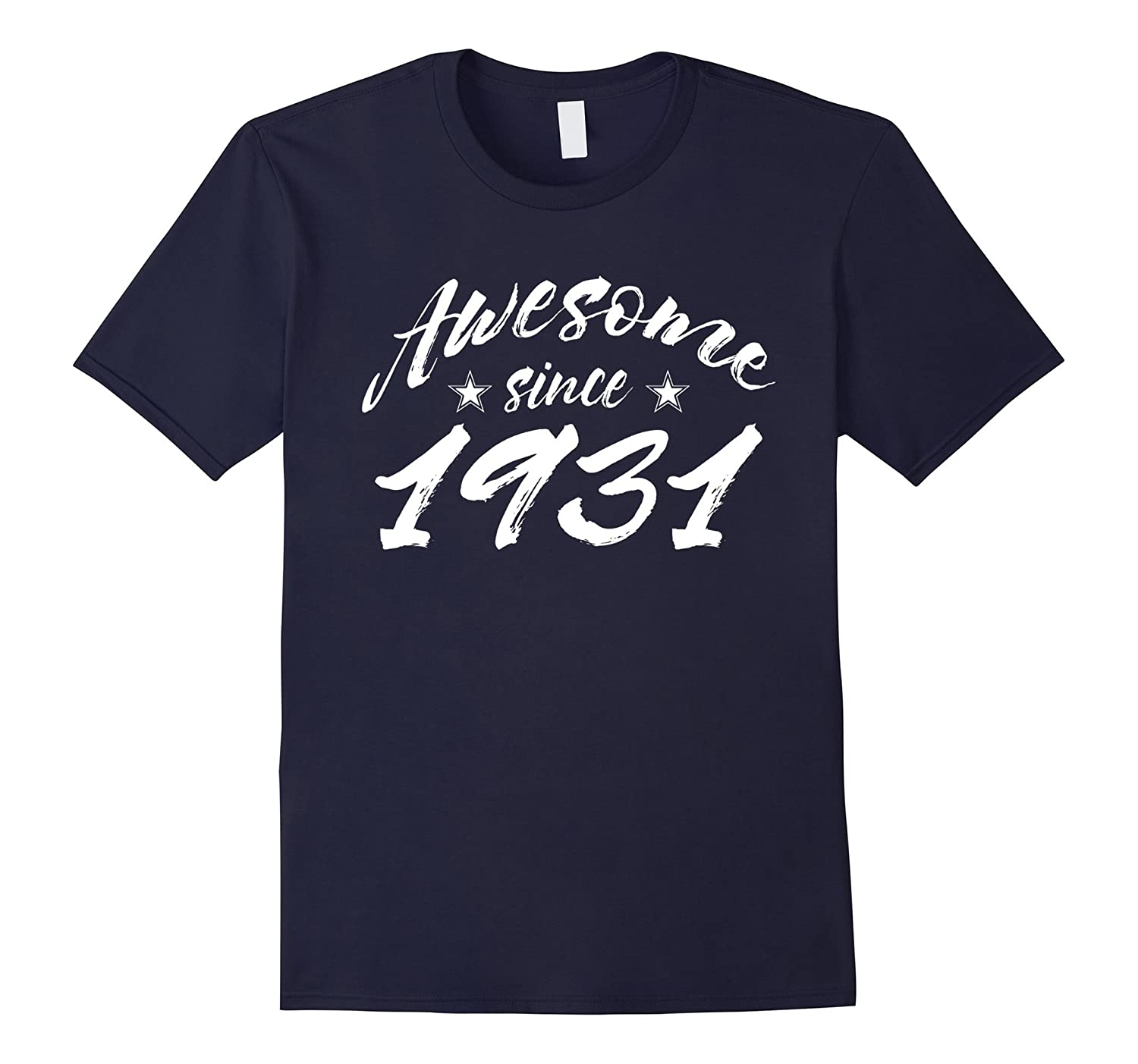 Awesome Since 1931 Birthday Gift for 85 Years Old T-Shirt-CL
