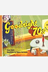 Goodnight '70s Hardcover