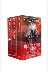 The Black Rose Chronicles: Boxset Books 1 - 3 Kindle Edition