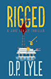 Rigged (The Jake Longly Series Book 4)