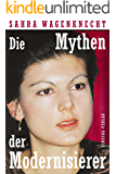 Die Mythen der Modernisierer (German Edition)