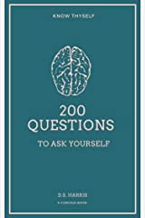 200 Questions: To Ask Yourself Kindle Edition