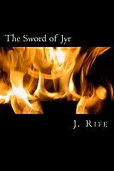 The Sword of Jyr (Secret Tales Book 2) Kindle Edition