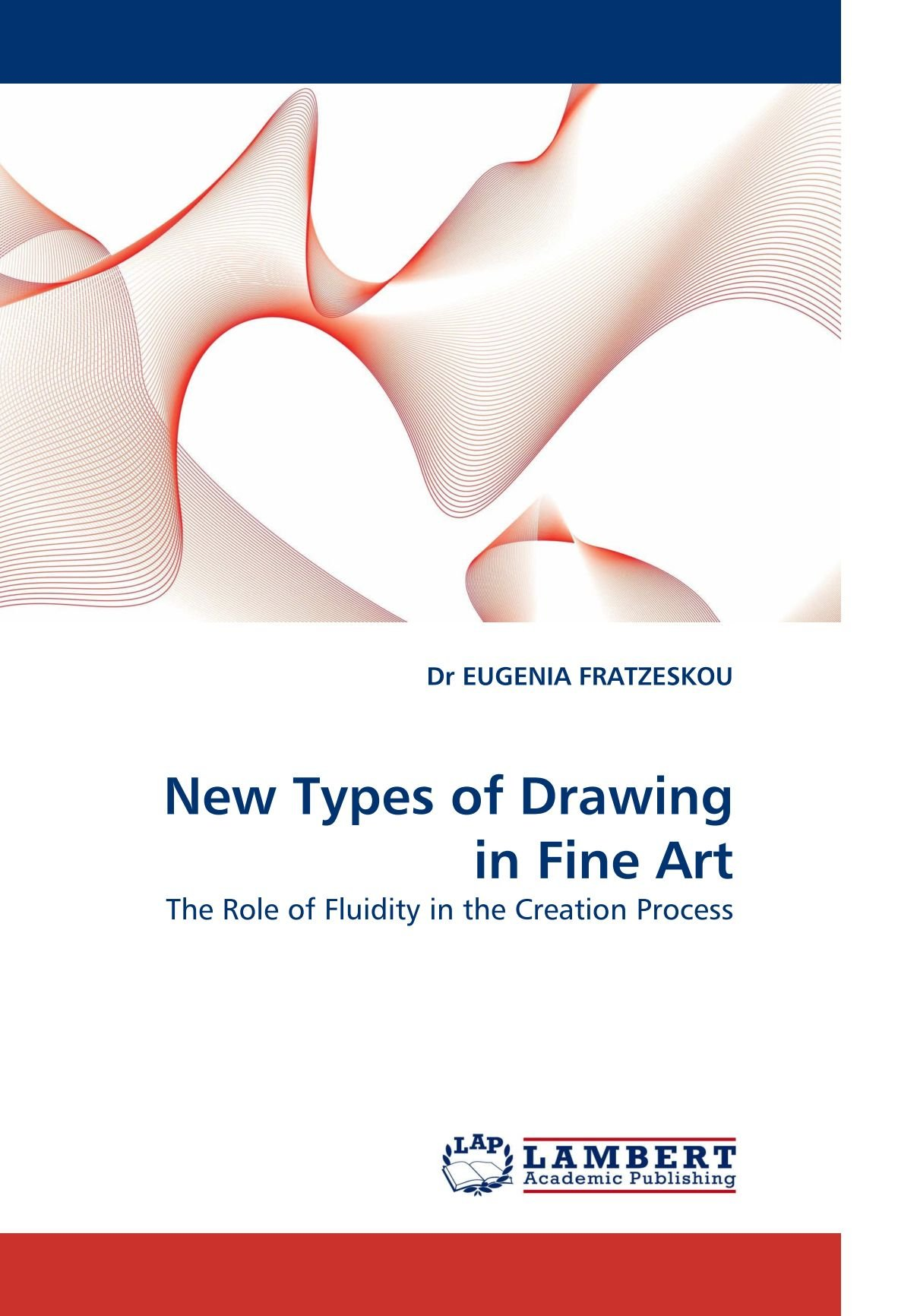 New Types of Drawing in Fine Art: The Role of Fluidity in the Creation Process ebook