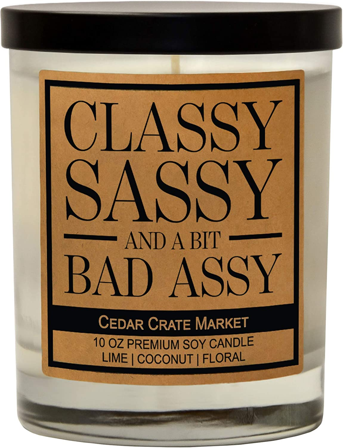Sassy Candle for Women, Scented 100% Soy Candle, Funny Candle for Birthday, Christmas, Divorce, Retirement, Going Away, Moving, Best Friend, Bestie, Mom, Wife, Friend or Sister