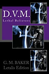D.V.M. (Lethal Believers Series - Letalis Edition Book 2) Kindle Edition