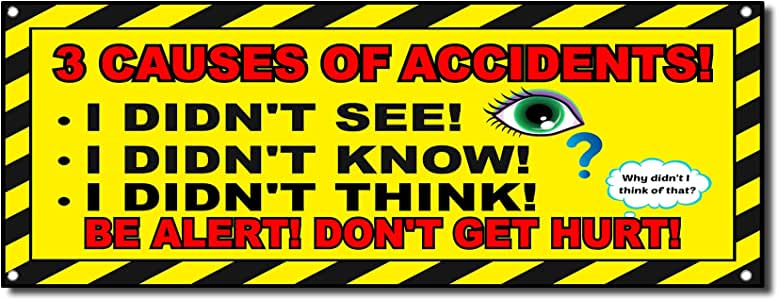 Decal Sticker Multiple Sizes 3 Causes of Accidents Didnt See Didnt Know Didnt Think Lifestyle Outdoor Store Sign Grey 30inx20in Set of 10