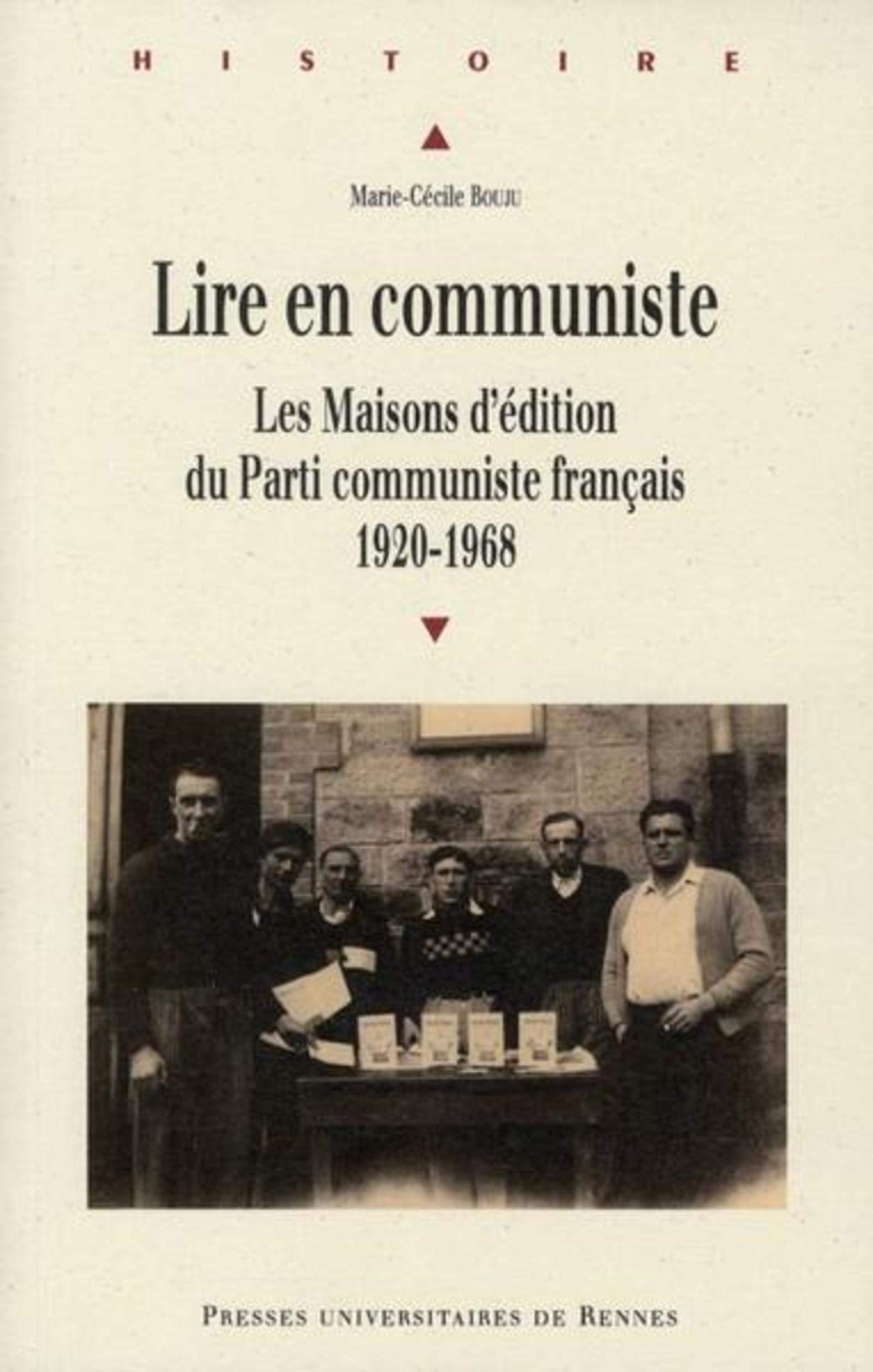 Lire En Communiste Histoire Bouju Marie Cecile 9782753512306 Amazon Com Books