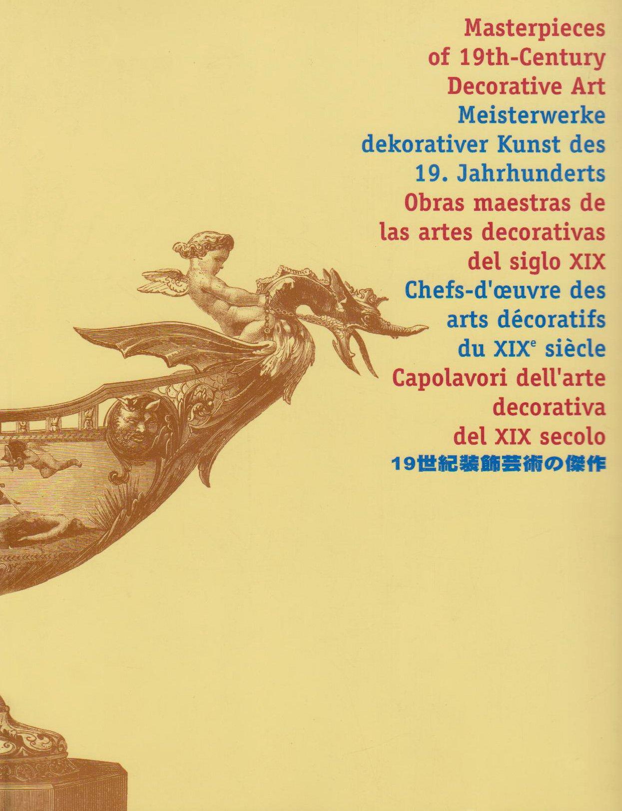 Download Masterpieces of 19th Century Decorative Art PDF