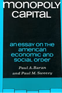 social structure and forms of consciousness volume the  monopoly capital an essay on the american economic and social order