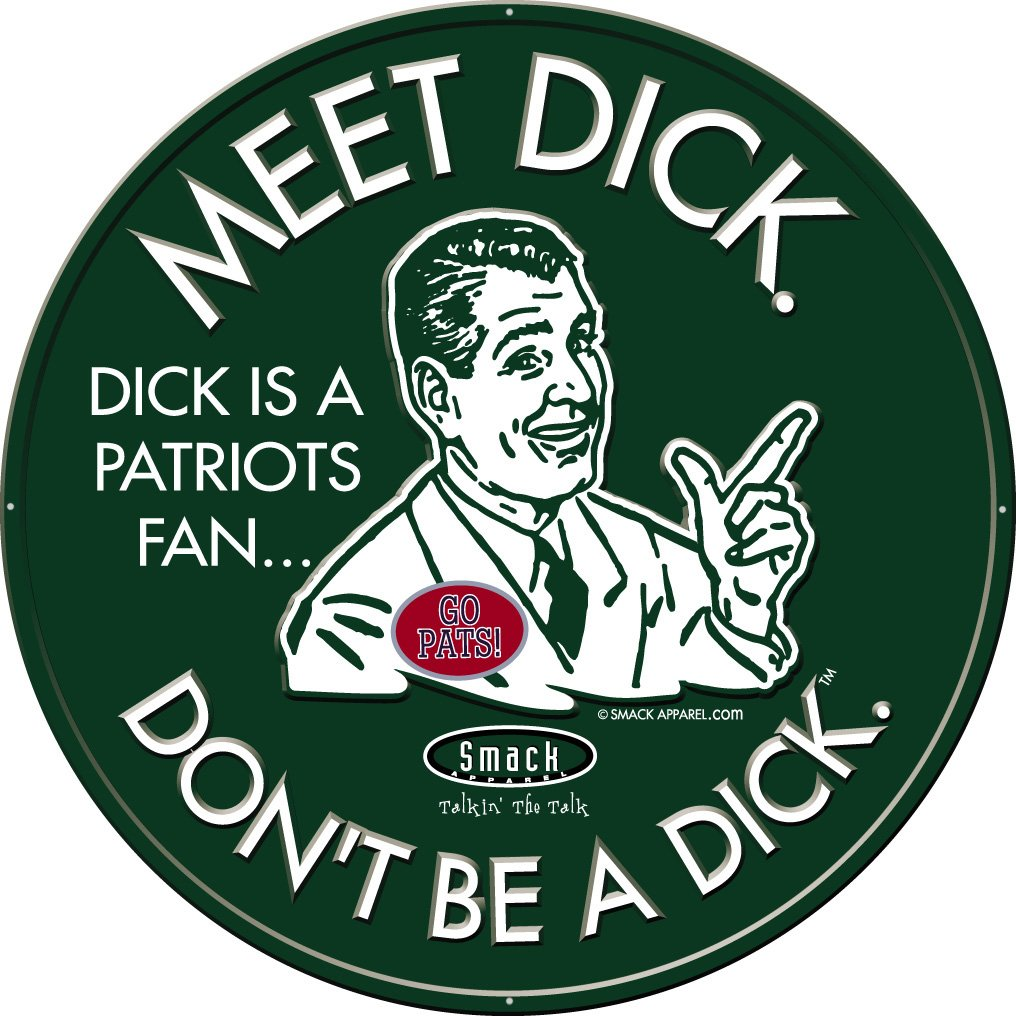 Smack Apparel NY Pro Football Fans. Don't Be a Dick. Embossed Metal Fan Cave Sign by Smack Apparel