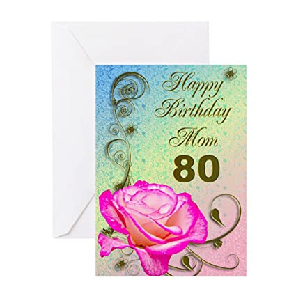 Amazon CafePress 80Th Birthday Card For Mom Elegant Rose Greeting Note Blank Inside Glossy Office Products