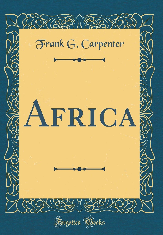 Read Online Africa (Classic Reprint) PDF