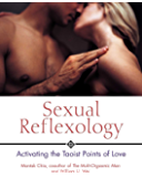 Sexual Reflexology: Activating the Taoist Points of Love (English Edition)
