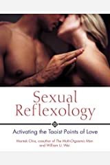 Sexual Reflexology: Activating the Taoist Points of Love Kindle Edition