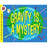 Gravity Is a Mystery (Let's-Read-and-Find-Out Science 2)