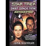 Antimatter (Star Trek: Deep Space Nine Book 8)