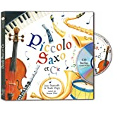 Piccolo, Saxo et Cie (1CD audio)