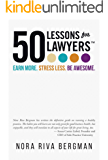 50 Lessons for Lawyers: Earn more. Stress less. Be awesome. (English Edition)