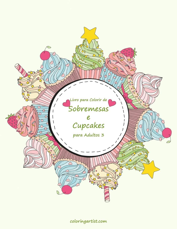 Livro Para Colorir De Sobremesas E Cupcakes Para Adultos 3