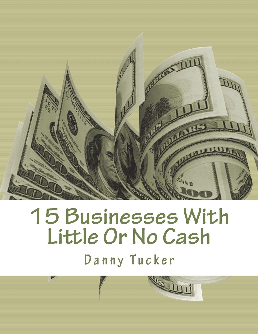 15 Businesses With Little Or No Cash: Self Help pdf epub