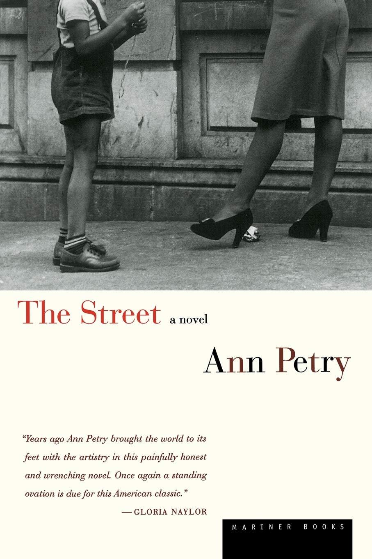The Street: A Novel: Petry, Ann: 9780395901496: Amazon.com: Books