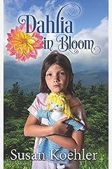 Dahlia in Bloom Paperback