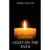 Light on the Path: STUDENT EDITION
