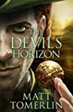 The Devil's Horizon (Devil's Fire) (Volume 3)