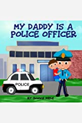 My Daddy is a Police Officer Paperback