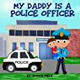 My Daddy is a Police Officer