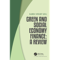 Green and Social Economy Finance: A Review (English Edition)