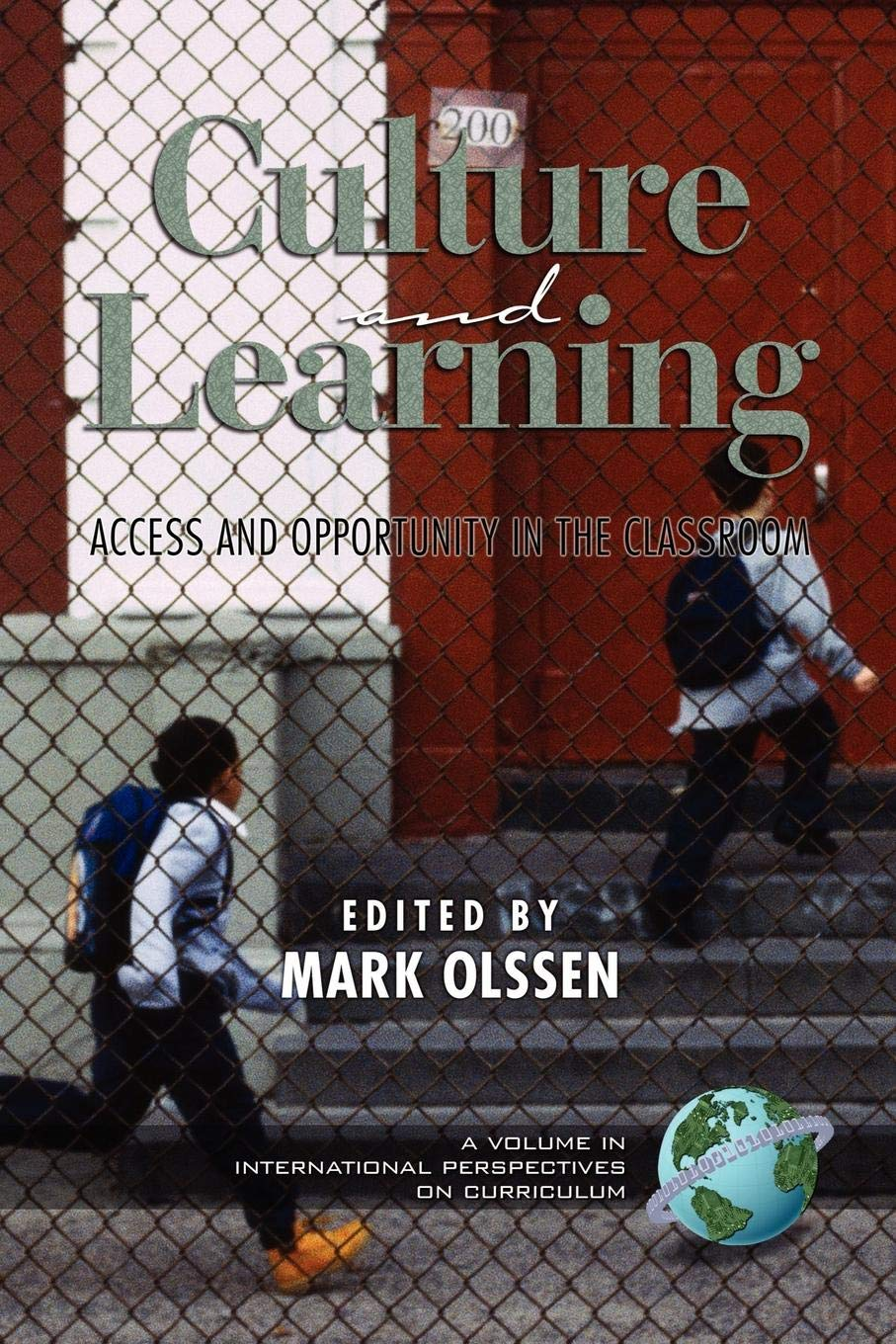Culture and Learning: Access and Opportunity in the Classroom ...