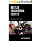 The Beatles Songwriting Secrets: The Top Ten Guitar Songwriting Tricks Of All Time (Guitar Lab Book 1)