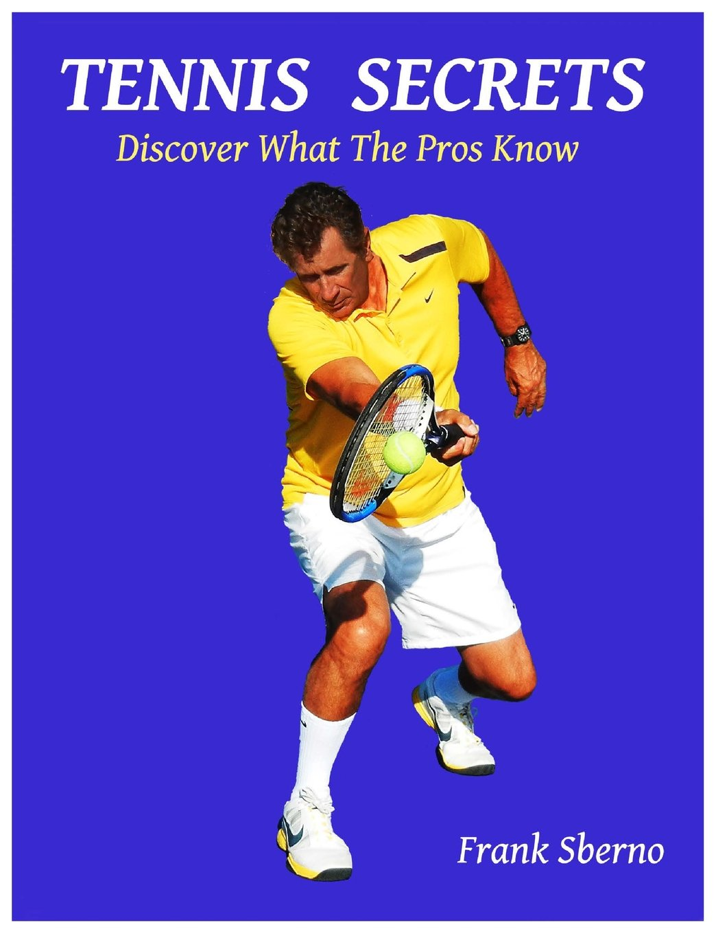 Download Tennis Secrets: Discover What the Pros Know pdf