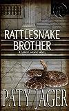 Rattlesnake Brother: Gabriel Hawke Novel