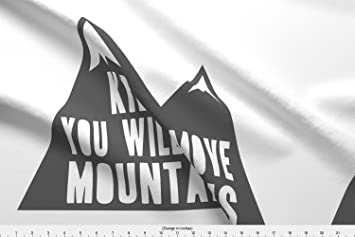 Amazoncom Kid You Will Move Mountains Charcoal Pillow Fabric By