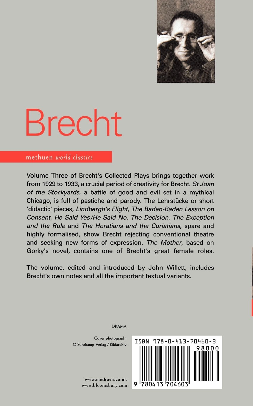 Brecht Collected Plays: Three: St Joan of the Stockyards, the Mother, and  Six Lehrstcke: Amazon.co.uk: Bertolt Brecht, John Willett: 9780413704603:  Books