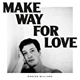 Make Way for Love (Limited Colored Edition) [Vinyl LP]
