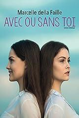 Avec ou sans toi (French Edition) Kindle Edition