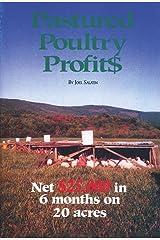 Pastured Poultry Profit$ Paperback