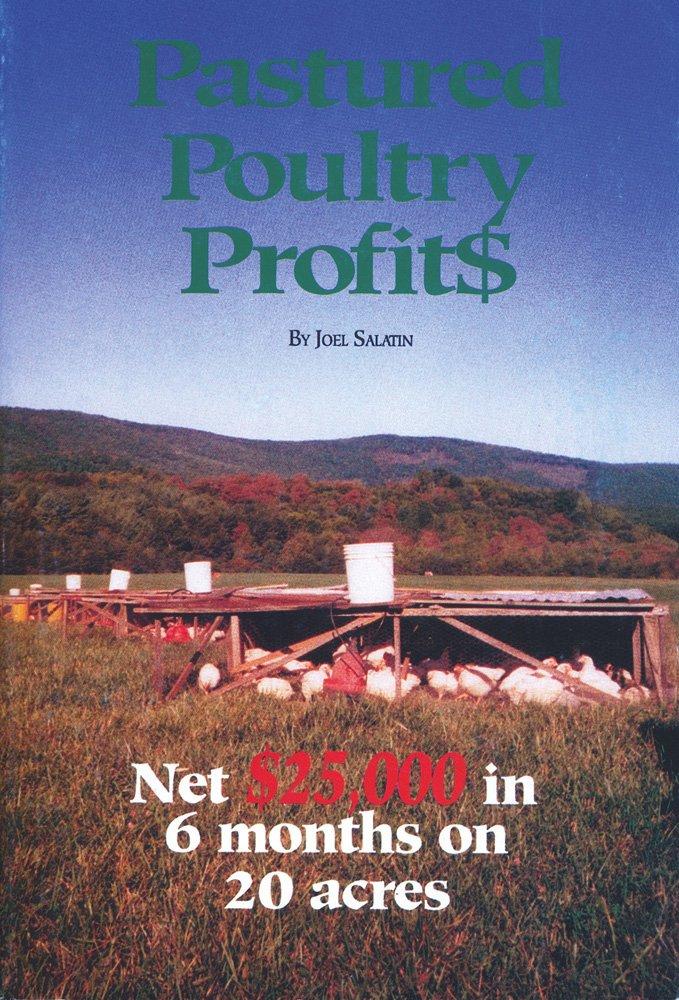 Pastured Poultry Profit$: Salatin, Joel: 8580000856040: Amazon.com: Books